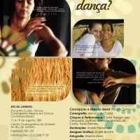 """""""Da Onde Vem a Sua Dança?"""": Monica da Costa estreia seu novo trabalho em Salvador (BA) hoje e amanhã"""