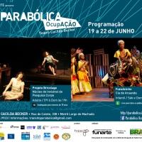 Companhia de Aruanda e Núcleo do Invisível apresentam trabalhos na Parabólica Ocupação (RJ)
