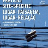 Oficinas no Rio de Janeiro e em São Paulo: práticas site-specific + técnicas de engajamento físico